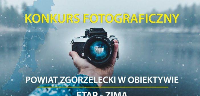 """Konkurs """"Powiat Zgorzelecki w obiektywie – etap ZIMA"""""""